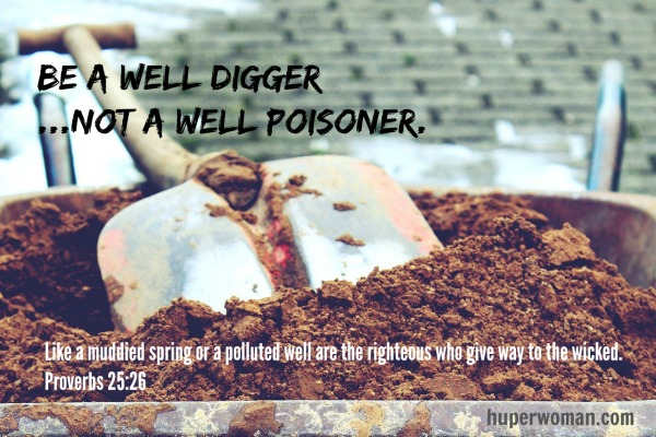 be a well digger